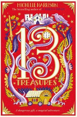 13 Treasures Book 1 by Michelle Harrison