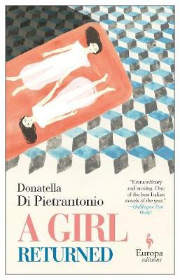 Girl Returned by Donatella Pietrantonio