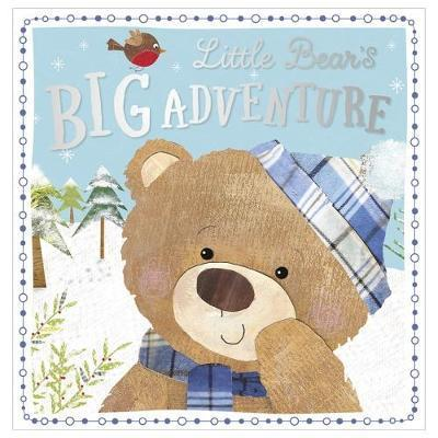 Little Bear's Big Adventure by Clare Fennell