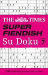 Super Fiendish Sudoku Book 7: 200 Challenging Puzzles by The Times