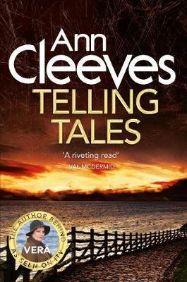 Telling Tales (Vera 2) by Ann Cleeves