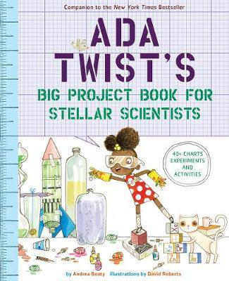 Ada Twist's Big Project Book for Stellar Scientists by Andrea Beaty