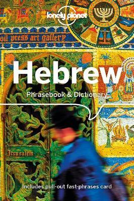 Lonely Planet Hebrew Phrasebook & Dictionary by Planet Lonely