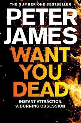 Roy Grace Book 10: Want You Dead by Peter James