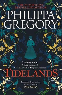 Tidelands by Philippa Gregory