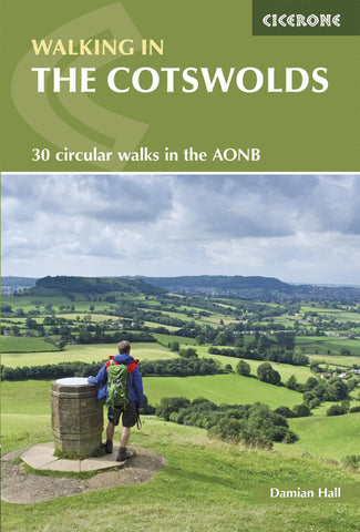 Walking in the Cotswolds: 30 circular walks in the AONB by Damian Hall