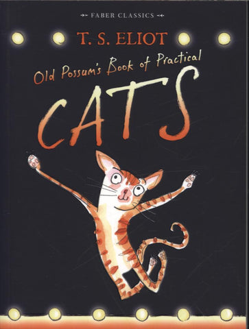 Old Possums Book Of Practical Cats by T S Eliot