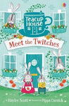 Teacup House 1: Meet The Twitches