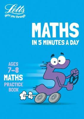 Letts Maths in 5 Minutes a Day Age 7-8 by KS2 Letts