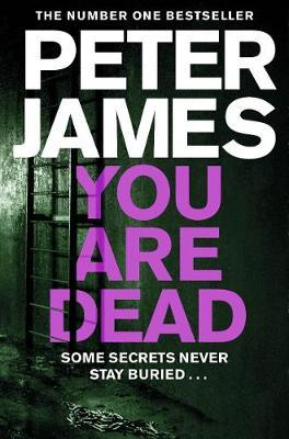 Roy Grace Book 11: You Are Dead by Peter James