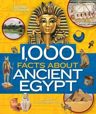 1,000 Facts About Ancient Egypt by Nancy Honovich