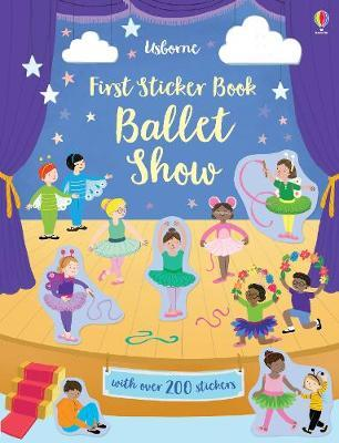First Sticker Book Ballet Show by Jessica Greenwell