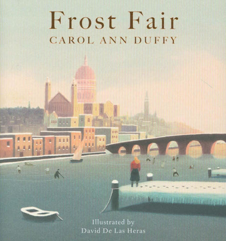 Frost Fair by Carol Ann Duffy