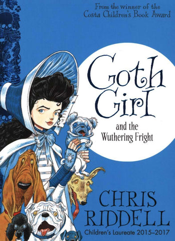 Goth Girl & The Wuthering Fright by Chris Riddell