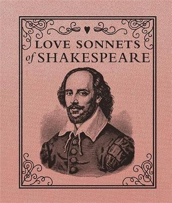 Love Sonnets Of Shakespeare by William Shakespeare