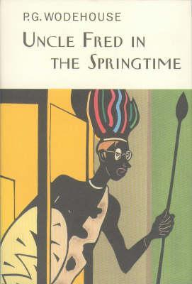 Uncle Fred in the Springtime by P. G. Wodehouse