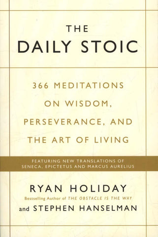 Daily Stoic by Ryan Holiday