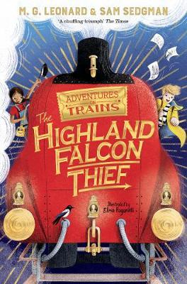 The Highland Falcon Thief by M G Leonard
