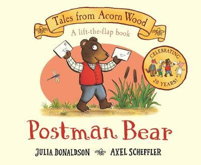 Postman Bear: 20th Anniversary Edition by Julia Donaldson