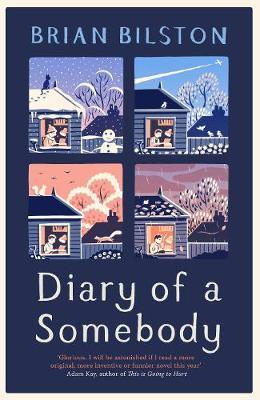 Diary of a Somebody *SIGNED FIRST EDITION* by Brian Bilston