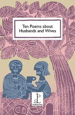 Ten Poems about Husbands and Wives by Di Slaney