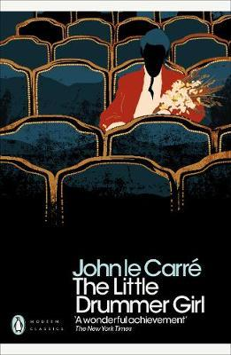 Little Drummer Girl: Now a BBC series by John le Carré
