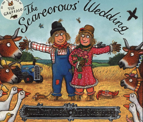 The Scarecrow's Wedding by Julia Donaldson