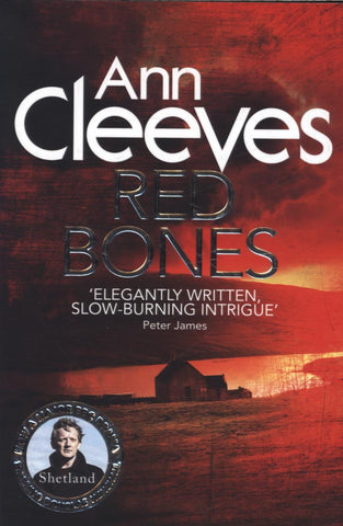 Shetland Book 3: Red Bones by Ann Cleeves