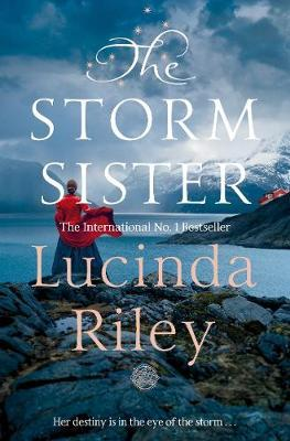 The Seven Sisters Book 2: The Storm Sister by Lucinda Riley