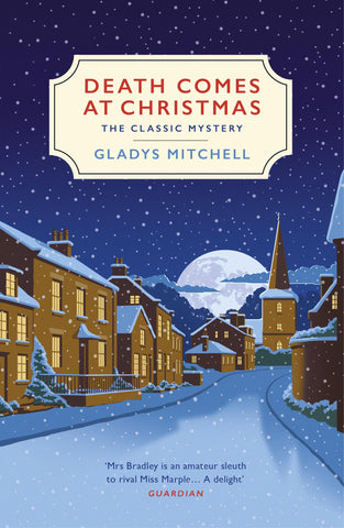 Death Comes at Christmas by Gladys Mitchell