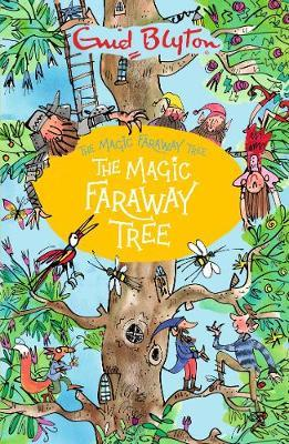 The Magic Faraway Tree Book 2: The Magic Faraway Tree by Enid Blyton