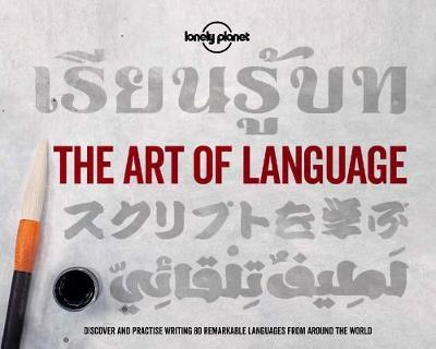 The Art of Language by Lonely Planet