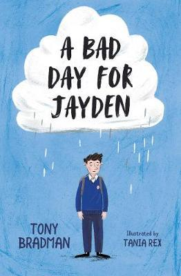 Bad Day For Jayden by Tony Bradman