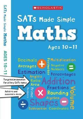SATS MADE SIMPLE: MATHS 10-11 by Paul Hollin