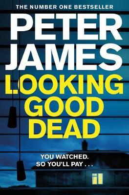 Roy Grace Book 2: Looking Good Dead by Peter James
