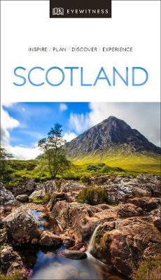 DK Eyewitness Travel Guide Scotland by Travel DK