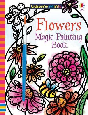 Flowers: Magic Painting Book