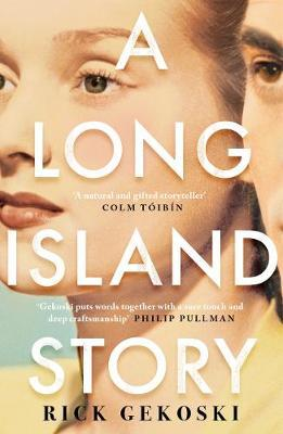 Long Island Story by Rick Gekoski