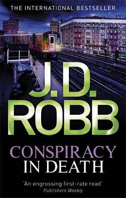 In Death Book 8: Conspiracy in Death by J. D. Robb