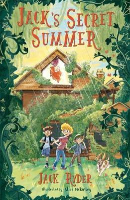 Jack's Secret Summer by Jack Ryder