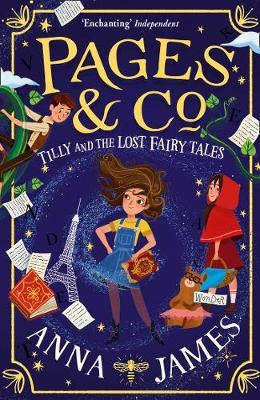 Pages & Co. 2: Tilly and the Lost Fairy Tales by Anna James