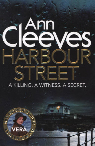 Vera Book 6: Harbour Street by Ann Cleeves