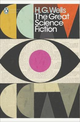 The Great Science Fiction: The Time Machine, The Invisible Man + many more by H. G. Wells