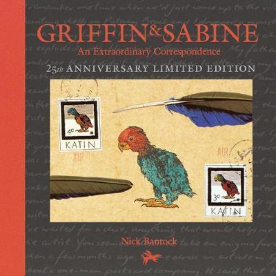 Griffin & Sabine 25th Anniversary Ed by Nick Bantock