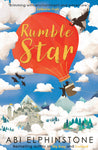 The Unmapped Chronicles Book 1: Rumble Star by Abi Elphinstone