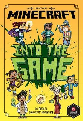 Minecraft: Into the Game (Minecraft Woodsword Chronicles #1): Fiction book 1 by Nick Eliopulos