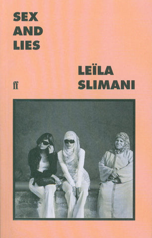 Sex and Lies by Leïla Slimani