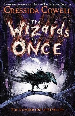 The Wizards of Once Book 1 by Cressida Cowell