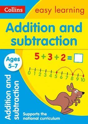 Addition and Subtraction Ages 5-7 by Collins Easy Learning
