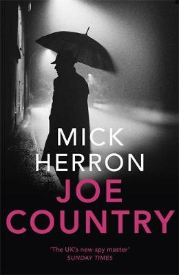 Slough House Book 6: Joe Country by Mick Herron
